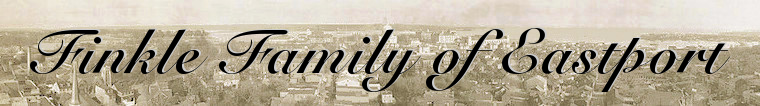 The Finkle Family of Eastport Family